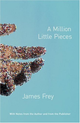 James Frey: A Million Little Pieces