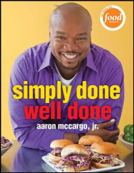 Aaron McCargo: Simply Done, Well Done