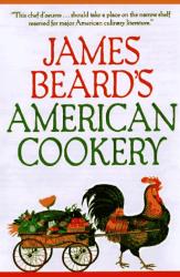 James Beard: James Beard's American Cookery