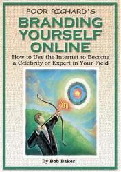 Bob Baker: Poor Richard's Branding Yourself Online