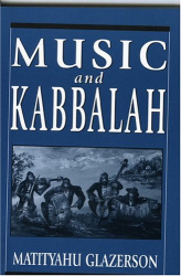 Matityahu Glazerson: Music and Kabbalah