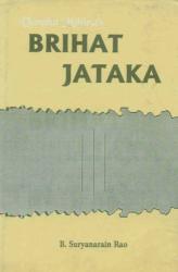 Sree Varaha Mihira: Brihat Jataka of Varahamihira