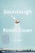 Robin Sloan: Sourdough