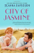 Deanna Raybourn: City of Jasmine