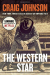 Craig Johnson: The Western Star