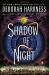 Deborah Harkness: Shadow of Night
