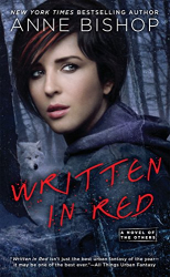 Anne Bishop: Written in Red