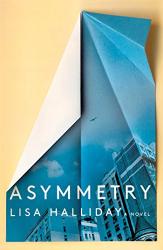 Lisa Halliday: Asymmetry