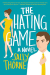Sally Thorne: The Hating Game