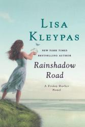 Lisa Kleypas: Rainshadow Road