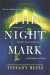 Tiffany Reisz: The Night Mark