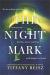 Tiffany Reisz: The Night Mark