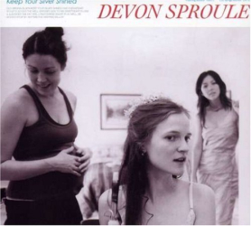 Devon Sproule - Keep Your Silver Shined