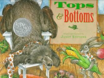Janet Stevens: Tops & Bottoms (Caldecott Honor Book)