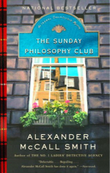 Alexander Mccall Smith: The Sunday Philosophy Club (Isabel Dalhousie Mysteries)