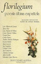 : Florilegium : poesía última española