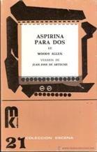 Woody Allen: Aspirina Para DOS (Spanish Edition)