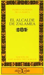 Pedro Calderon de la Barca: El Alcalde de Zalamea (Clasicos Castalia) (Spanish Edition)