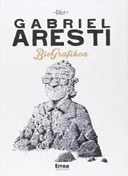 : Gabriel Aresti biografikoa