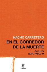 Nacho Carretero: En el corredor de la muerte