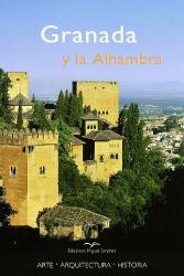 Rafael Hierro Calleja: Granada y La Alhambra