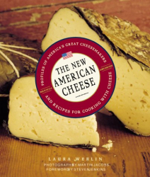 Laura Werlin: The New American Cheese