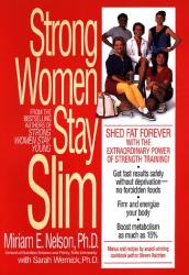 Miriam Nelson: Strong Women Stay Slim