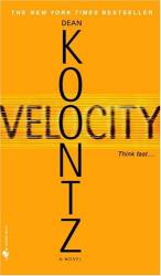 Dean Koontz: Velocity