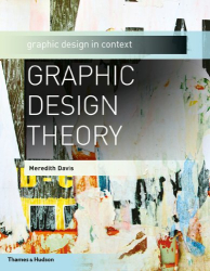 Meredith Davis: Graphic Design Theory (Graphic Design in Context)