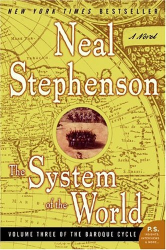 Neal Stephenson: The System of the World