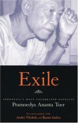 : Exile: Conversations With Pramoedya Ananta Toer