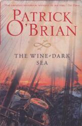 Patrick O'Brian: Wine Dark Sea