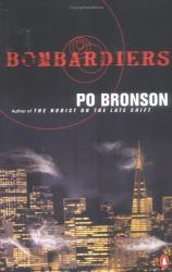 Po Bronson: Bombardiers