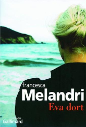 Francesca Melandri: Eva dort