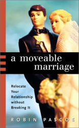 Robin Pascoe: A Moveable Marriage