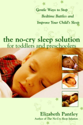 Elizabeth Pantley: The No-Cry Sleep Solution for Toddlers and Preschoolers