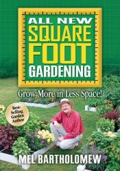Mel Bartholomew: All New Square Foot Gardening