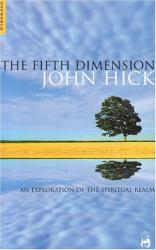 John Hick: The Fifth Dimension
