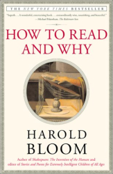 Harold Bloom: How to Read and Why