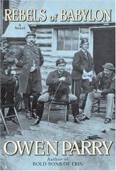 Owen Parry: Rebels of Babylon : A Novel