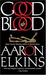 Aaron  Elkins: Good Blood (Gideon Oliver Mysteries (Paperback))