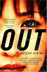 Natsuo Kirino: Out: A Novel
