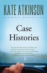 Kate Atkinson: Case Histories: A Novel