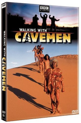 : Walking with Cavemen