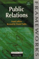 Frank Jefkins: Public Relations (Frameworks S.)