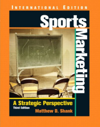 Matthew D. Shank: Sports Marketing: A Strategic Perspective