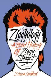 Simon Goddard: Ziggyology