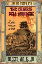 Robert Van Gulik: The Chinese Bell Murders: A Judge Dee Detective Story