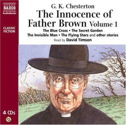 G K Chesterton: The Innocence of Father Brown Volume 1 (Complete Classics) (v. 1)