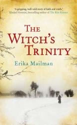 Erika Mailman: The Witch's Trinity